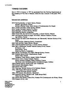 TOMASZ CIECIERSKI. Selected solo exhibitions