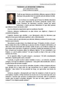 TOMEMOS LAS DECISIONES CORRECTAS por el obispo Robert D. Hales Obispo Presidente de la Iglesia