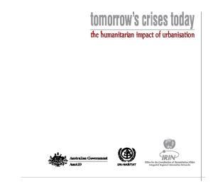 tomorrow s crises today the humanitarian impact of urbanisation