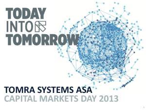 TOMRA SYSTEMS ASA CAPITAL MARKETS DAY 2013