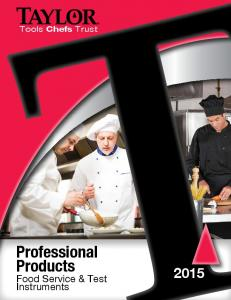 Tools Chefs Trust. Professional Products. Food Service & Test Instruments
