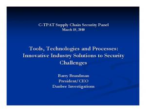 Tools, Technologies and Processes: Innovative Industry Solutions to Security Challenges