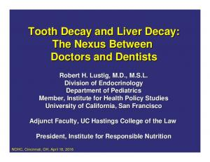 Tooth Decay and Liver Decay: The Nexus Between Doctors and Dentists