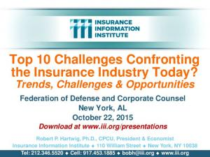 Top 10 Challenges Confronting the Insurance Industry Today?