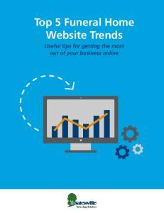 Top 5 Funeral Home Website Trends