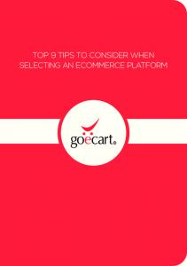 TOP 9 TIPS TO CONSIDER WHEN SELECTING AN ECOMMERCE PLATFORM