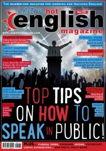 top tips on how to speak inpublic! Plus phrasal verbs, grammar, idioms, vocabulary,