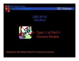 Topic 1 of Part II Camera Models