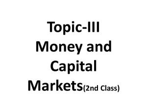 Topic-III Money and Capital Markets(2nd Class)