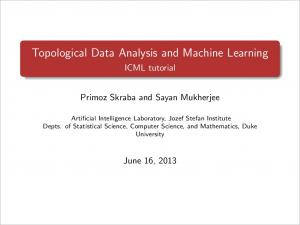 Topological Data Analysis and Machine Learning