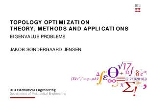 TOPOLOGY OPTIMIZATION THEORY, METHODS AND APPLICATIONS