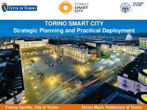 TORINO SMART CITY Strategic Planning and Practical Deployment