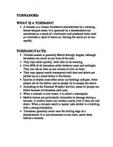 TORNADOES: WHAT IS A TORNADO?