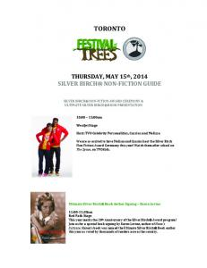 TORONTO. THURSDAY, MAY 15 th, 2014 SILVER BIRCH NON- FICTION GUIDE SILVER BIRCH NON- FCTION AWARD CEREMONY & ULTIMATE SILVER BIRCH BOOK PRESENTATION