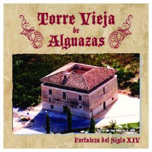 Torre Vieja. Alguazas. Fortaleza del Siglo XIV
