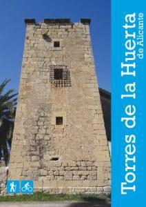Torres de la Huerta. de Alicante