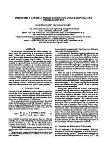 TORWARDS A GENERAL FORMULATION FOR OVER-SAMPLING AND UNDER-SAMPLING