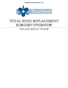TOTAL KNEE REPLACEMENT SURGERY OVERVIEW