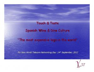 Touch & Taste. Spanish Wine & Dine Culture. The most expensive legs in the world