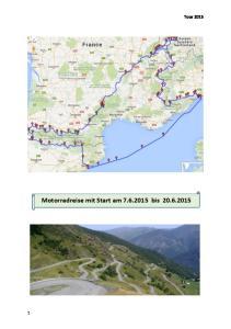 Tour 2015 Motorradreise mit Start am bis