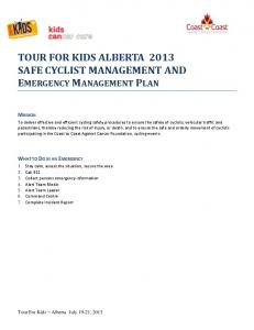 TOUR FOR KIDS ALBERTA 2013 SAFE CYCLIST MANAGEMENT AND EMERGENCY MANAGEMENT PLAN