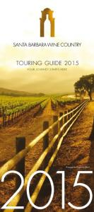 TOURING GUIDE 2015 YOUR JOURNEY STARTS HERE. Photograph by Dragonette Cellars