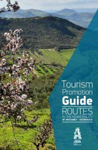 Tourism. Promotion. Guide ROUTES IN THE MUNICIPALITY OF ARCHANES ASTEROUSIA