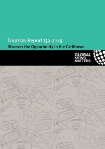 Tourism Report Q Discover the Opportunity in the Caribbean