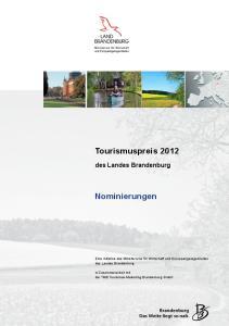 Tourismuspreis Nominierungen. des Landes Brandenburg