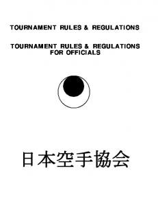 TOURNAMENT RULES & REGULATIONS TOURNAMENT RULES & REGULATIONS FOR OFFICIALS
