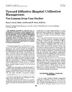 Toward Effective Hospital Utilization Management Ten Lessons from Case Studies