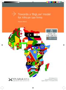 Towards a BigLaw model for African law firms. Robert Millard