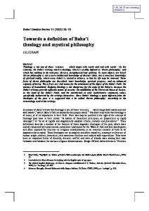 Towards a definition of Baha i theology and mystical philosophy