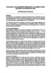 TOWARDS A MANAGEMENT HIERARCHY (CLASSIFICATION) FOR THE CATALOGUE OF LIFE. Draft Discussion Document