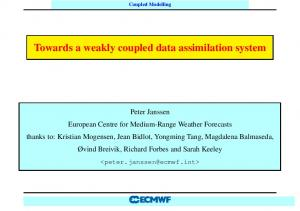 Towards a weakly coupled data assimilation system