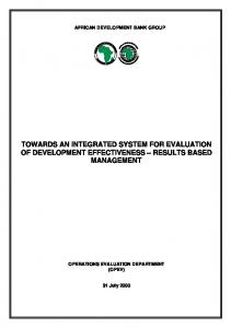 TOWARDS AN INTEGRATED SYSTEM FOR EVALUATION OF DEVELOPMENT EFFECTIVENESS RESULTS BASED MANAGEMENT