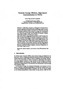 Towards Energy Efficient, High-Speed Communication in WSNs