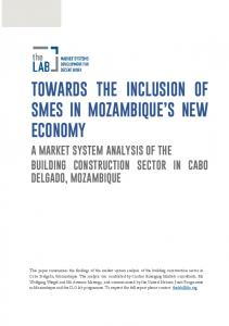 TOWARDS THE INCLUSION OF SMES IN MOZAMBIQUE S NEW ECONOMY