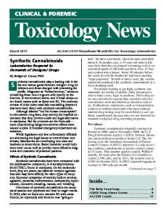 Toxicology News CLINICAL & FORENSIC. Synthetic Cannabinoids Laboratories Respond to Demands of Designer Drugs. Inside