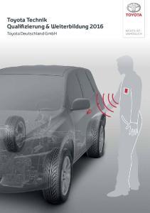 Toyota Technik Qualifizierung & Weiterbildung Toyota Deutschland GmbH