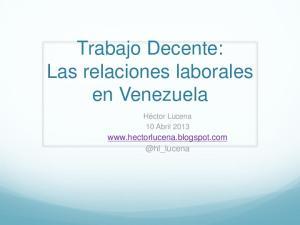 Trabajo Decente: Las relaciones laborales en Venezuela