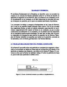 TRABAJO Y ENERGIA. 5.1 TRABAJO REALIZADO POR UNA FUERZA CONSTANTE