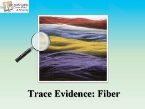 Trace Evidence: Fiber