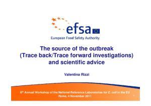 trace forward investigations) and scientific advice. Valentina Rizzi