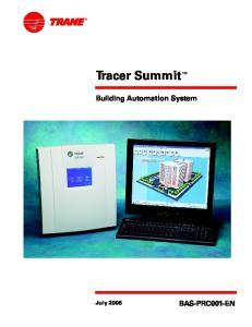 Tracer Summit. Building Automation System BAS-PRC001-EN