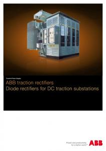 Traction Power Supply. ABB traction rectifiers Diode rectifiers for DC traction substations