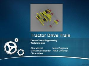 Tractor Drive Train Dream Team Engineering Technologies