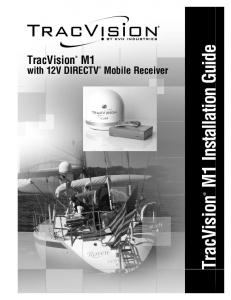 TracVision. Mobile Receiver. with 12V DIRECTV. TracVision M1 Installation Guide