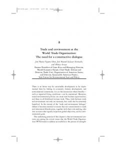 Trade and environment at the World Trade Organization: The need for a constructive dialogue