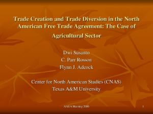 Trade Creation and Trade Diversion in the North American Free Trade Agreement: The Case of Agricultural Sector